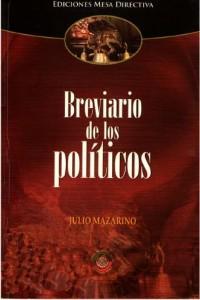 Consejos Para Políticos Y Para No Políticos